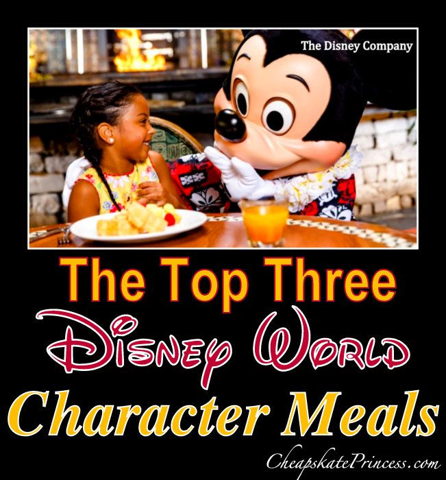 "What are the ""Top Three"" Character Meals at Walt Disney World? We asked over 300 people for their favorite choices. (planning article)"