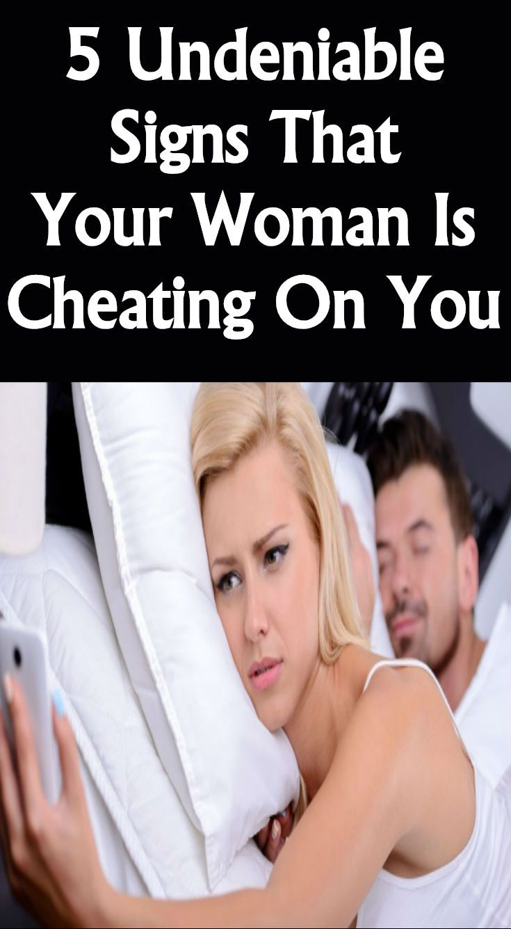 5 Undeniable Signs That Your Woman Is Cheating On You - In -1067