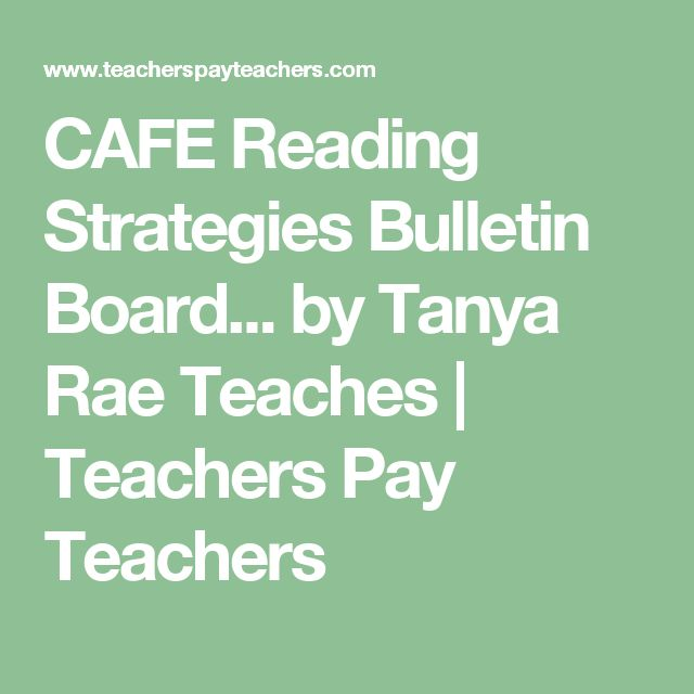 CAFE Reading Strategies Bulletin Board... by Tanya Rae Teaches | Teachers Pay Teachers