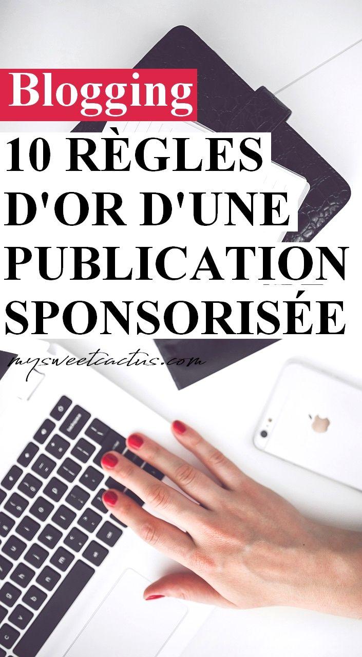 Vous avez besoin de conseils pour réaliser un partenariat avec une marque ? Voici les 10 règles d'or d'une publication sponsorisée pour se protéger au maximum et que tout se passe bien. #blogging #blogueue #blog #conseils