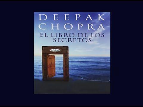 El Libro de los Secretos. Deepak Chopra (audiolibro) - YouTube