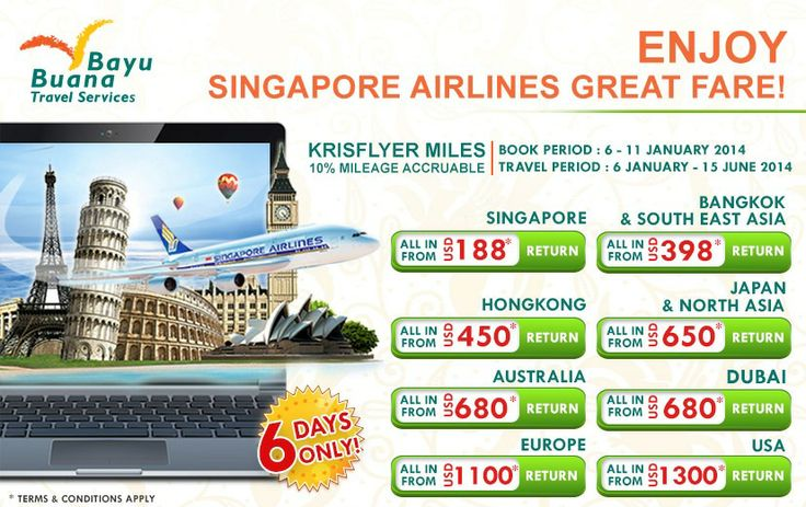 Bayu Buana - Singapore Airlines Great Fare   Book Period 6-11 January 2014   Call on +62 21 2350 9925 or visit www.bayubuanatravel.com