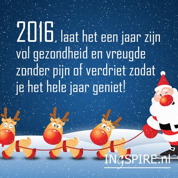 Kerstkaart Nieuwjaar: 2016 laat het een jaar zijn vol gezondheid en vreugde zonder pijn en verdriet - Spreuken & inspiratie om te delen   Ingspire