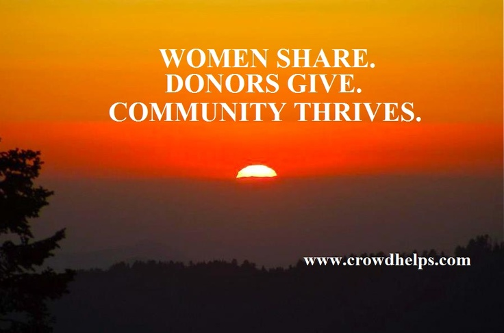 A global #crowdfunding #platform for #women to create a free #fundraiser page to #raise money online for any needs. Anyone can #donate and make one #woman happy