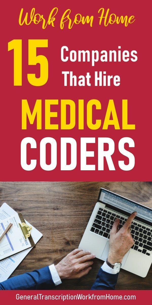 15 Companies That Hire Medical Coders Find Out How To Get Medical