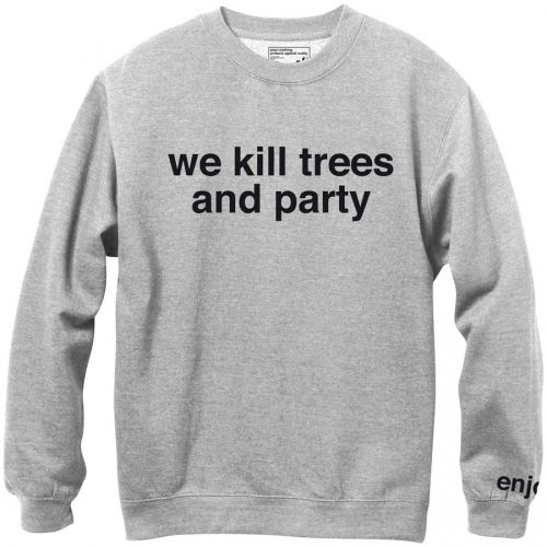 Enjoi Skateboards Enjoi We Kill Trees & Party Crew Sweatshirt