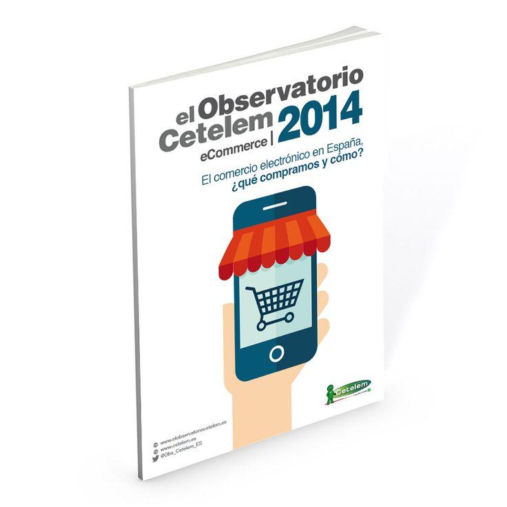 Observatorio Cetelem eCommerce 2014 - Consulta el informe haciendo clic sobre la imagen