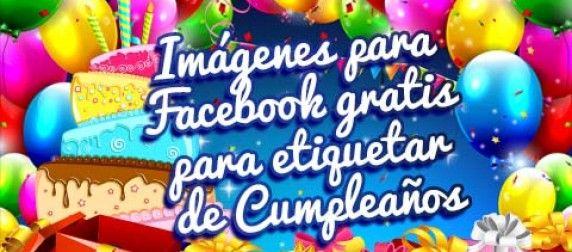 Imágenes para Facebook gratis para etiquetar de Cumpleaños