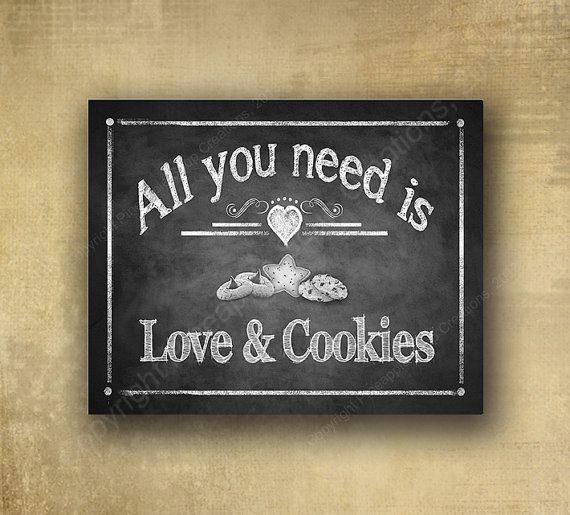 Tutto ciò che serve è amore e biscotti  lavagna di BeforeYouSayIDo