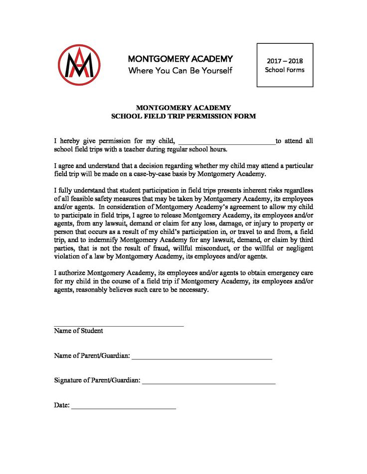 SCHOOL FIELD TRIP PERMISSION FORM - http://www.montgomeryacademyonline.org/virtual-backpack/school-field-trip-permission-form/