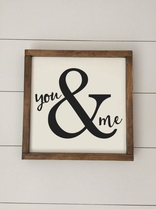 You & Me - Valentines Day Sign Available as a mini 8x8 sign or a standard 12x12!