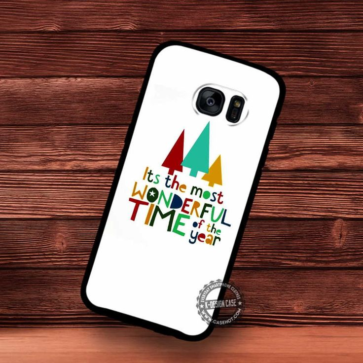 It's The Most Wonderful Time Of The Year Quote - Samsung Galaxy S7 S6 S5 Note 7 Cases & Covers