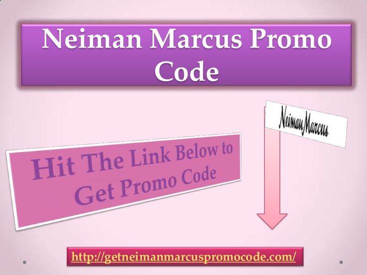 neiman-marcus-promo-code by CsabaWorld via Slideshare