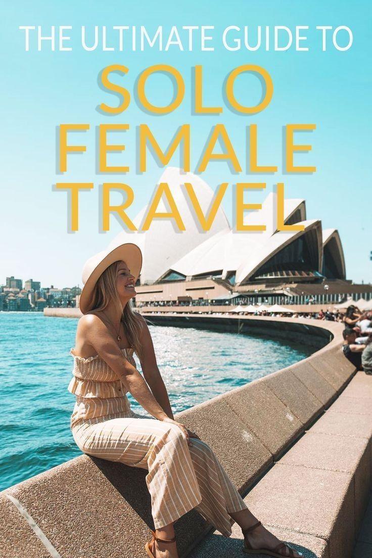 Der ultimative Leitfaden für das Reisen von Frauen allein 2019 🛫🌏🛬 – I…