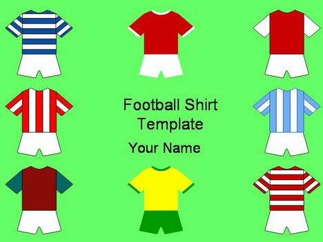 football shirts that you can colour in yourself to match you favourite team.Leisure Powerpoint, Football Shirts, Shirts Templates, Favourite Team