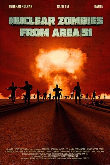 Nuclear Zombies from Area 51 (2016)