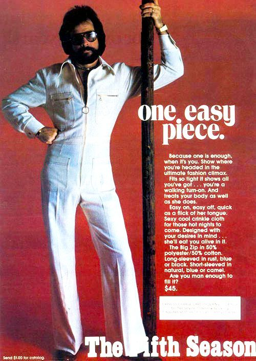 """""""Are you man enough to fill it?"""" 1970's fashion"""