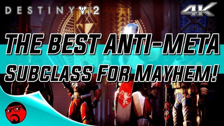 Destiny 2 - The Best Anti-Meta Subclass For Mayhem!