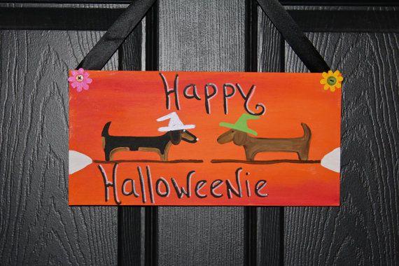 Happy Halloweenie Home Decor Dachshund by MaxMinnieandMe on Etsy, $15.00