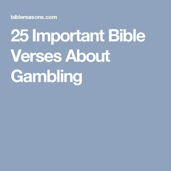 Gambling bible verse inter casino