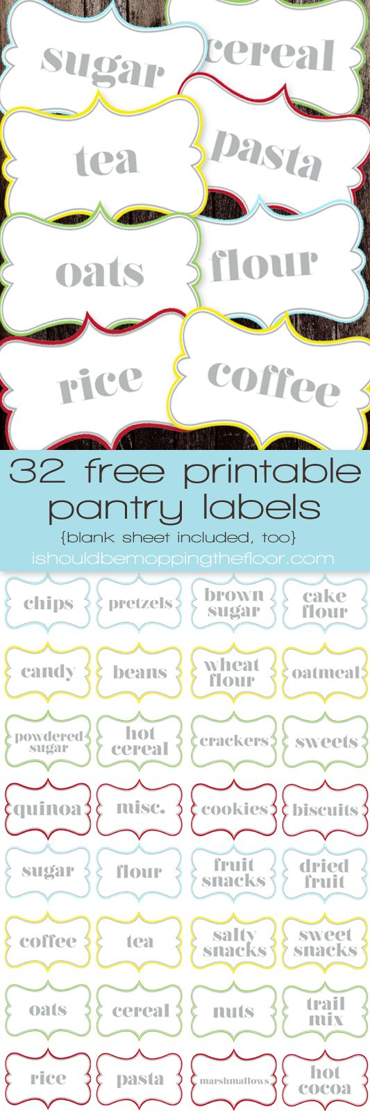 Free Printable Pantry Labels ~ 32 labels (plus a blank page) for organizing your pantry! | ishouldbemoppingthefloor.com
