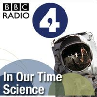 In Our Time: Science by BBC Radio 4