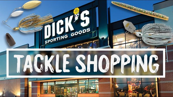 Fishing TACKLE SHOPPING at Dick's Sporting Goods