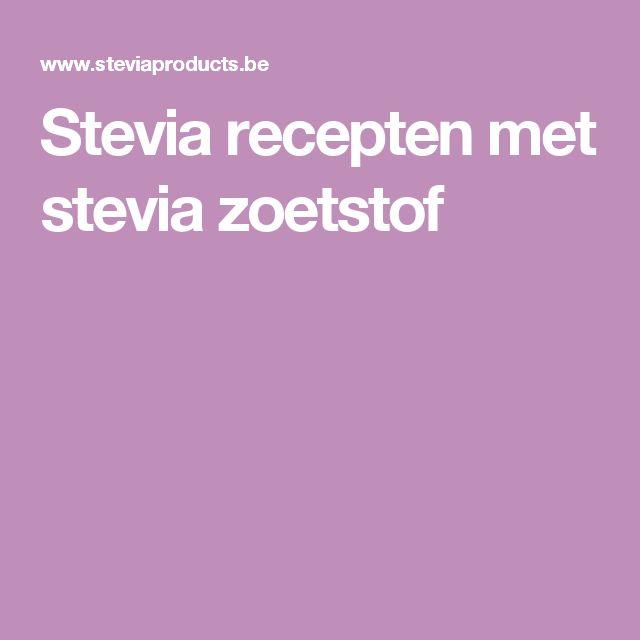 Stevia recepten met stevia zoetstof