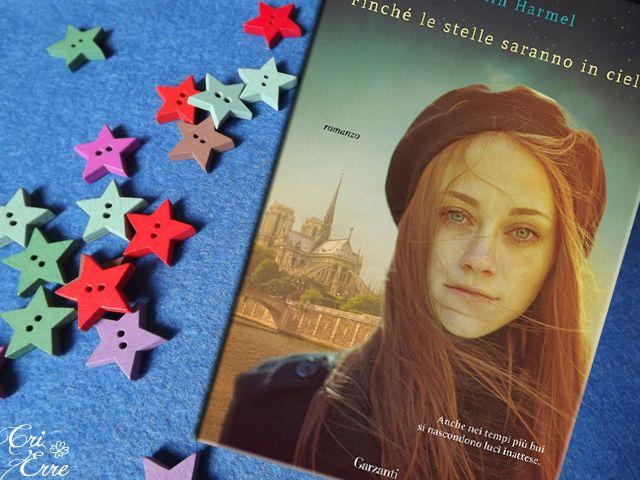 Finchè le stelle saranno in cielo - Romanzo di Kristin Harmel