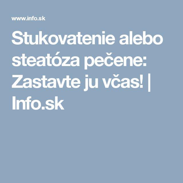 Stukovatenie alebo steatóza pečene: Zastavte ju včas!   Info.sk