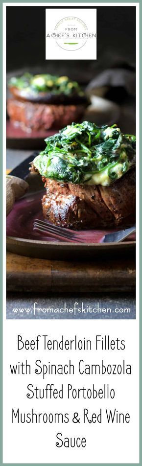 "This ""over-the-top"" Beef Tenderloin Fillets with Spinach Cambozola Stuffed Portobello Mushrooms and Red Wine Sauce is entree and side dish all in one.   via @chefcarolb"