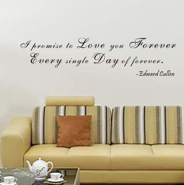 I Promise to Love You Forever- Edward Cullen Wall Decal