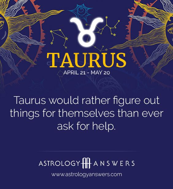 I'm a Taurus, and this is sooooooo me!!