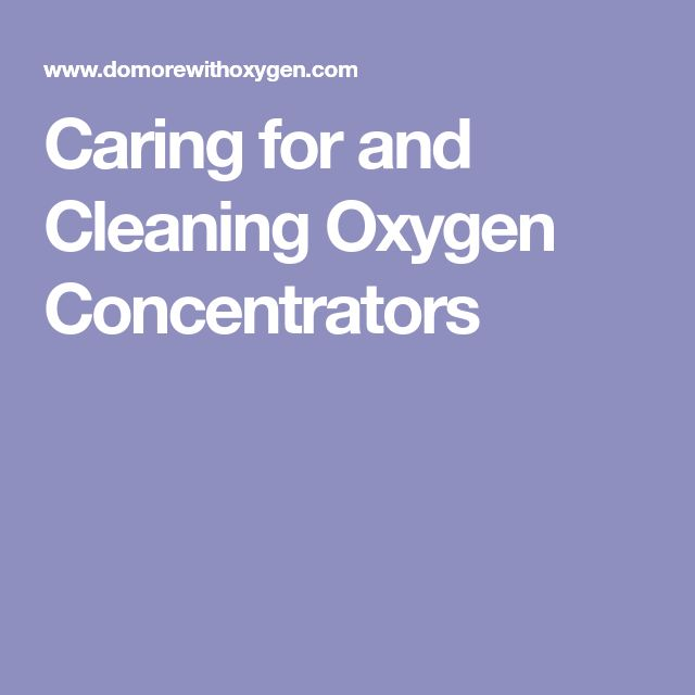 Caring for and Cleaning Oxygen Concentrators