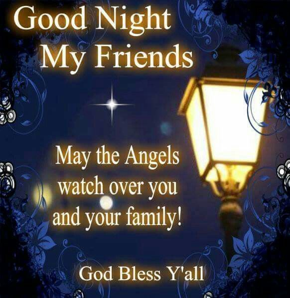 Good Night My Friends, God Bless Y'all good night good night quotes good night images good night blessings