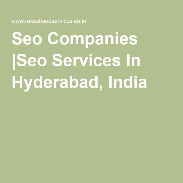 Seo Companies |Seo Services In Hyderabad, India