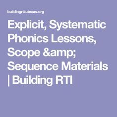Explicit, Systematic Phonics Lessons, Scope & Sequence Materials | Building RTI
