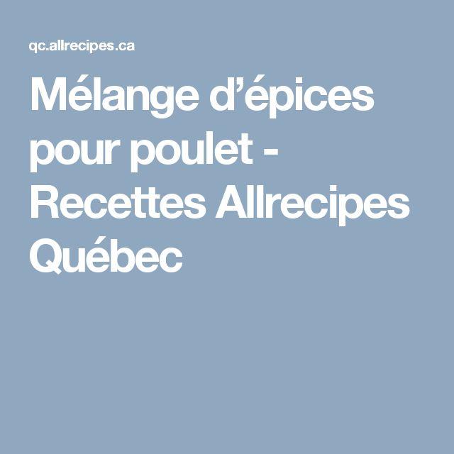 Mélange d'épices pour poulet - Recettes Allrecipes Québec