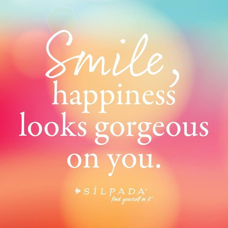 Smile, happiness looks gorgeous on you