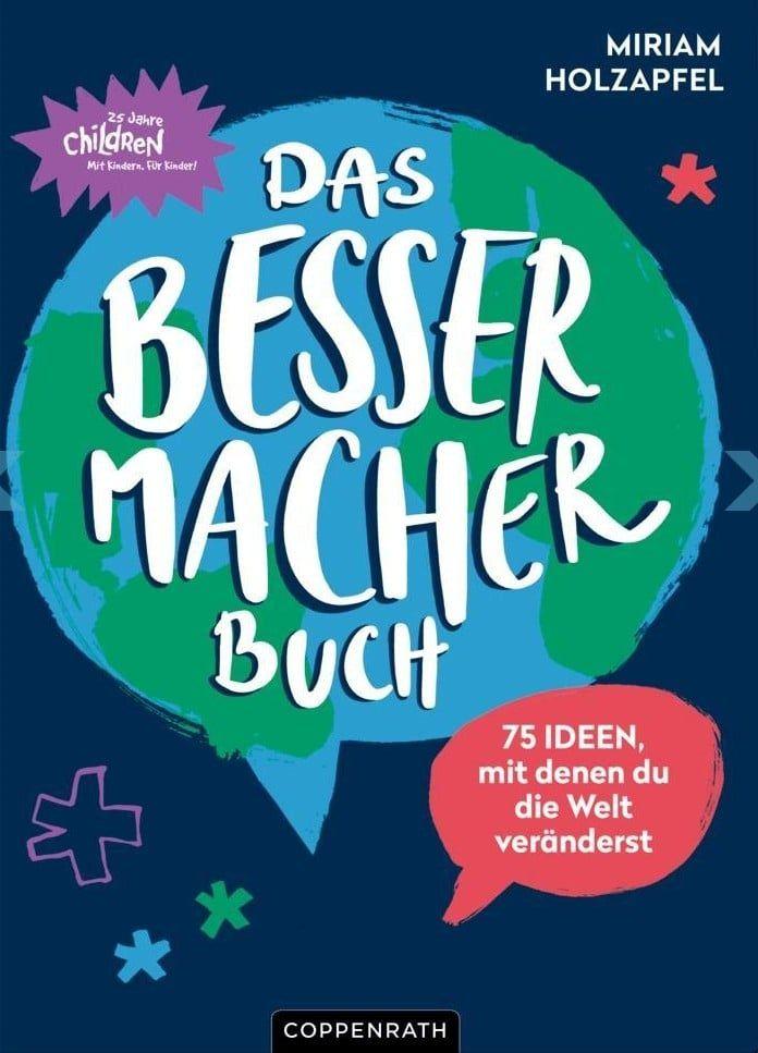 Das Bessermacher Buch Kinderbucher Bucher Fur Kinder Und Bucher