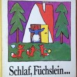 Bilderbuch: Schlaf Füchslein