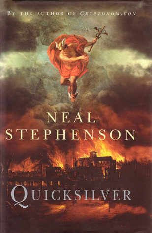 Quicksilver by Neal Stephenson
