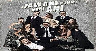 Jawani Phir Nahi Ani Ary Digital Film EID Special – 26 June 2017