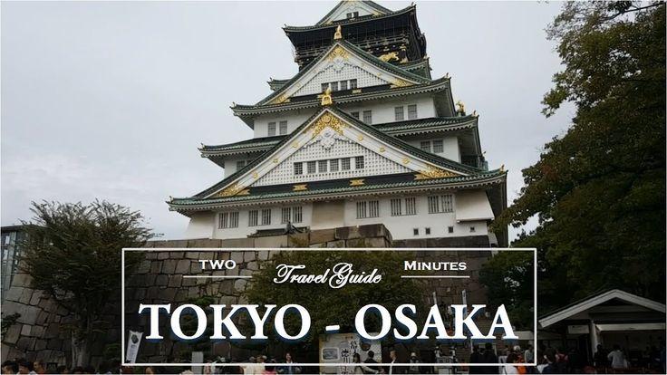 TOKYO and OSAKA Travel – Osaka Castle | JAPAN …