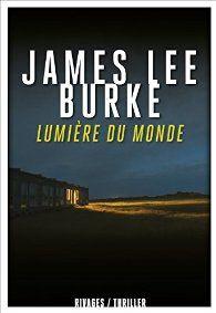 Lumière du monde par James Lee Burke