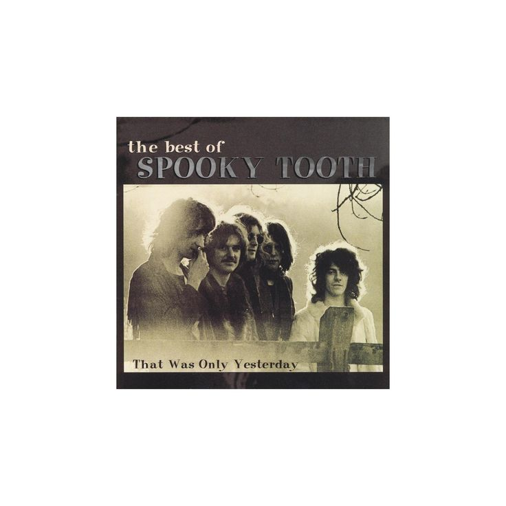 Spooky tooth - That was only yesterday:Best of (CD)