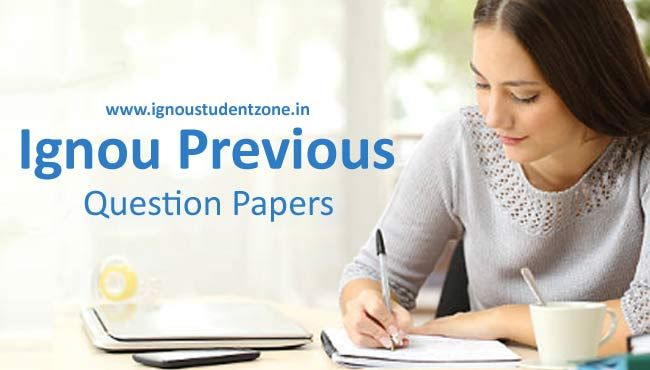 At IgnouStudentZone.in, download Ignou previous question papers of BA, BDP, M.Com, BCA, MHD, MBA, MCA, etc. Ignou previous year question papers.