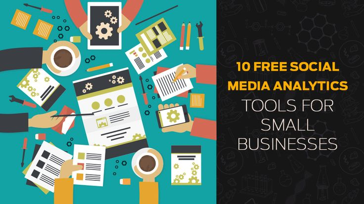 10 Free Social Media Analytics Tools for Small Businesses #SmallBusinesses