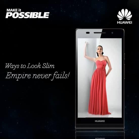 Look Slim with Ascend P6