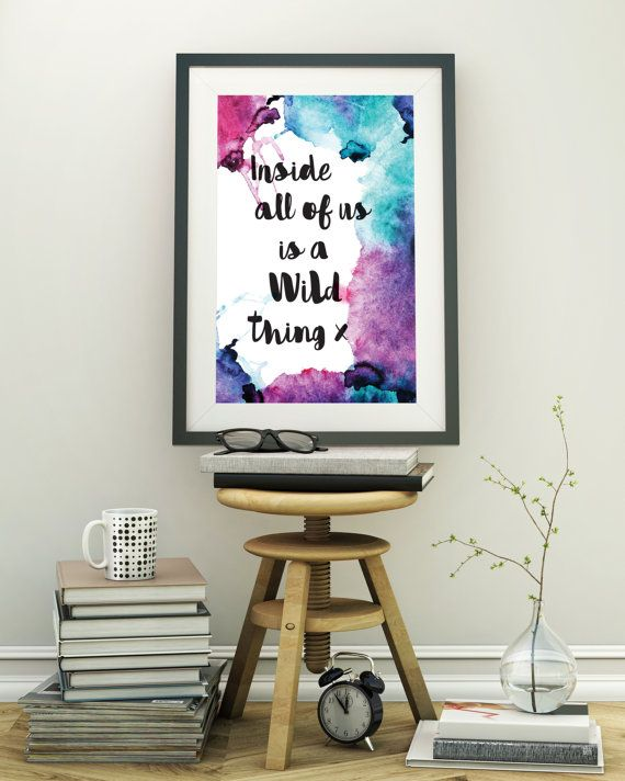 Inside of Us Wild Thing Inspirational Wall Art Print
